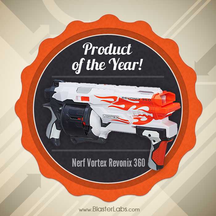 Revonix 360 | Nerf Vortex | Product of the Year