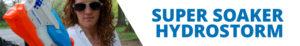 Hydrostorm   Super Soaker   Nerf   Hasbro   Header