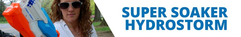 Hydrostorm | Super Soaker | Nerf | Hasbro | Header