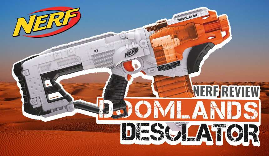 Nerf Doomlands | Desolator